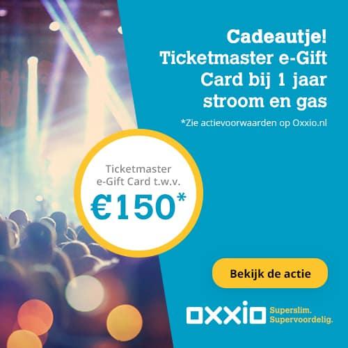 Gratis Ticketmaster e-Gift Card bij Oxxio (€150,00)